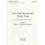 The Old Hundredth Psalm Tune-  Ralph Vaughan Williams