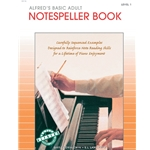 Alfred's Basic Adult Piano Course: Notespeller Book 1