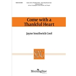 Come with a Thankful Heart - Jayne Southwick Cool