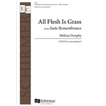 All Flesh Is Grass from Suite Remembrance - Melissa Dunphy