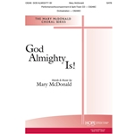 God Almighty Is! - Mary McDonald