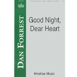 Good Night, Dear Heart SATB a cap