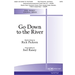 Go Down to the River - Rick Pickren