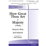 How Great Thou Art & Majesty (A Medley) - Arr. Joel Raney