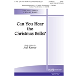 Can You Hear the Christmas Bells? - Joel Raney
