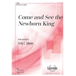 Come and See the Newborn King