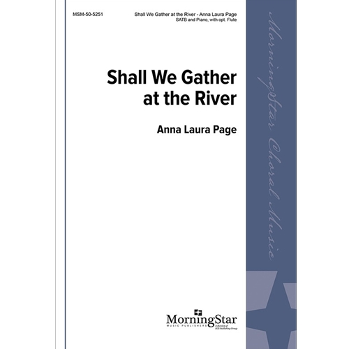 Shall We Gather at the River - Anna Laura Page