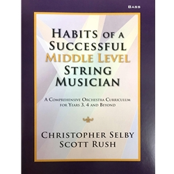 Habits of a Successful Middle Level String Musician - Bass  Selby