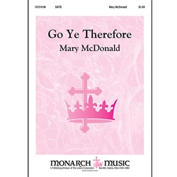 Go Ye, Therefore SATB