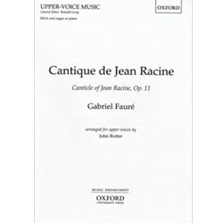 Cantique de Jean Racine (A Song of Praise) [Choir] SATB (E-F)