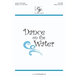 Dance on the Water Unison