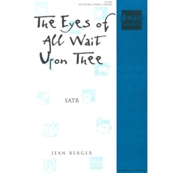 Eyes of All Wait Upon Thee SATB