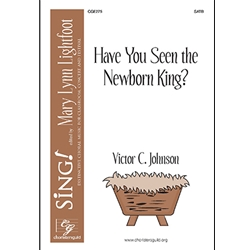 Have You Seen the Newborn King
