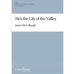 He's the Lily of the Valley - James McCullough