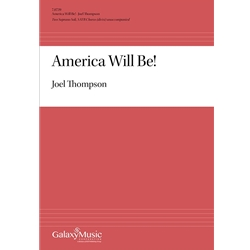 America Will Be! - Joel Thompson
