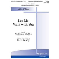 Let Me Walk with You - Joel Raney