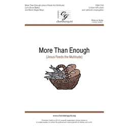 More Than Enough (Jesus Feeds the Multitude)